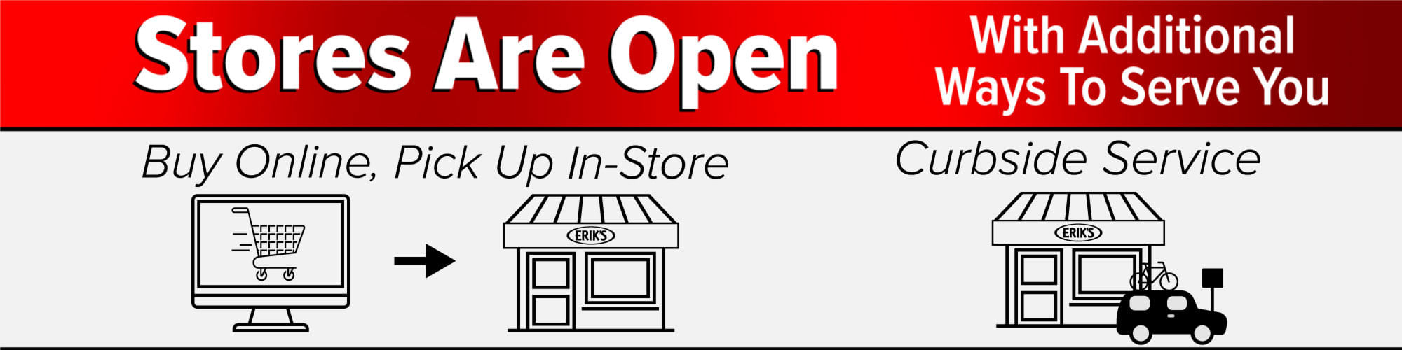 Stores Are Open with Convenient Shopping Options